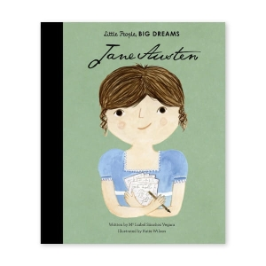 Little People, Big Dreams - Jane Austen