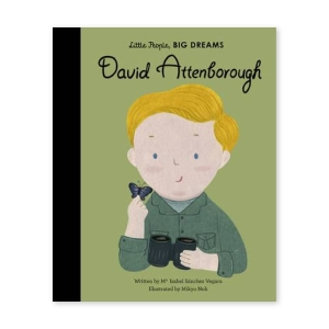 Little People, Big Dreams - David Attenborough